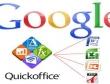 Vì sao Google lại mua QuickOffice?