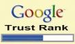 TrustRank - Một yếu tố ảnh hưởng đến thứ hạng trên Google?